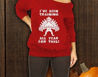 Training to Eat Funny Happy Thanksgiving Slouchy Sweatshirt, Ugly Holiday Sweater, Thanksgiving Funny, Slouchy Thanksgiving Sweater CT-807