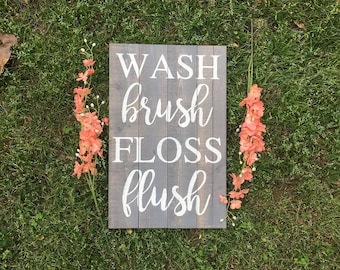 Wash Brush Floss Flush wooden sign//Bathroom Sign//Rustic Wooden sign//Kids bathroom//Bathroom decor