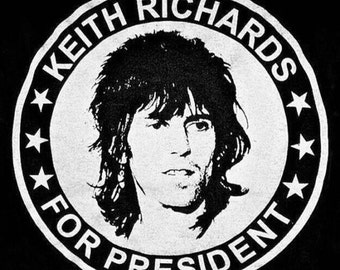 KEITH RICHARDS For PRESIDENT - Rolling Stones Guitarist / 60's British Invasion Rock Superhero / Humor Tee / t-shirt