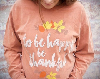 To Be Happy Be Thankful