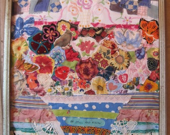 Be still & know - Flowers  Birds Butterflies - Folk Art Fabric Collage - Vintage  Patchwork Assemblage -  myBonny Random Scraps