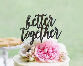 Ruscit Wooden BETTER TOGETHER Wedding Cake Topper - Rustic Country Chic Wedding