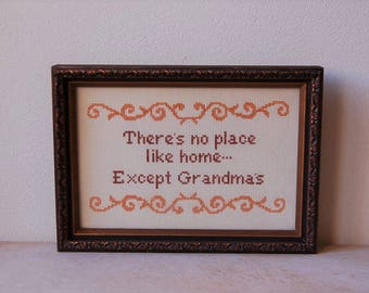 Grandma Cross Stitch  There's No Place Like Home Except Grandma's