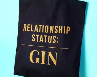 Relationship Status: Gin Tote Bag - tote bags - gin bag - gin gifts - funny tote bags - gin shopping bag - funny groceries bag
