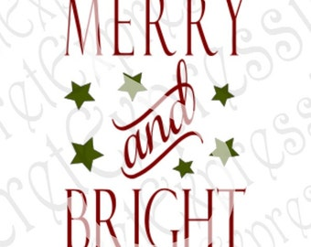 Merry And Bright Svg, Christmas Svg, Christmas Sign Svg, Svg File, Digital Cutting File, DXF, JPEG, SVG Cricut, Svg Silhoehtte, Print File
