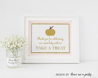 Little Pumpkin Decorations , Pink and Gold Favor Table Sign , Pumpkin Baby Shower Favor Sign , Take a Treat Sign , Printable , Download PK3