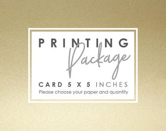 Printing Package - Card 5 x 5 Inches