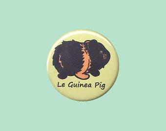 Cute Guinea Pig Badge 'Le Guinea Pig' (BLACK AND TAN) - guinea pig button, cavy button, guinea pig accessory, kawaii badges