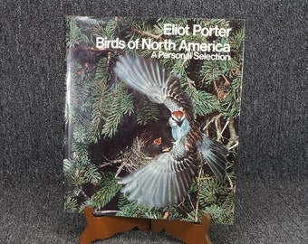 Birds Of North America A Personal Selection By Eliot Porter C. 1972