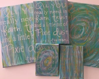 SALE - Pixie Dust Quote - Tinkerbell Quote - Inventory Sale