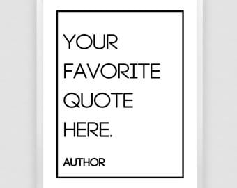 Custom Calligraphy Quote, Custom Favorite Quote,  Art Print, Personalized Art print, Custom Typography, Custom design print, Custom wall art