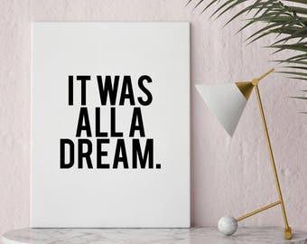 Instant Print Art, It Was All A Dream, Biggie Lyrics, Printable Art, Hip Hop Art, Notorious BIG Lyrics, Well Versed Designs