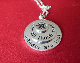 """Lord of the Rings Inspired - """"Not all those who wander are lost"""" - Necklace"""