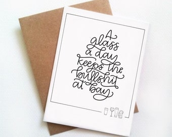 A Glass a Day 4x6 greeting card// hand lettered