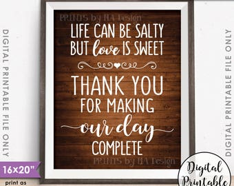 """Popcorn Sign Life can be salty Love is Sweet Thanks making our day complete 16x20"""" Rustic Wood Style Printable Instant Download Wedding Sign"""