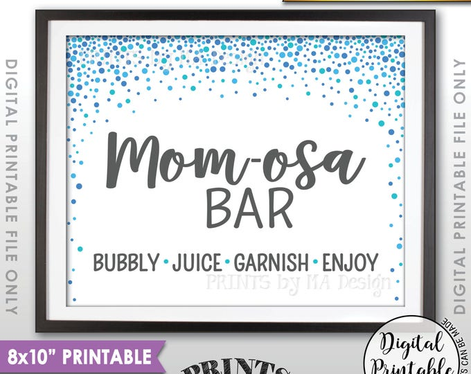 "Mom-osa Bar Sign, Momosa Bar Baby Shower Drinks, Baby Bubbly Sign, Blue Confetti Design Baby Shower Decor, 8x10"" Printable Instant Download"