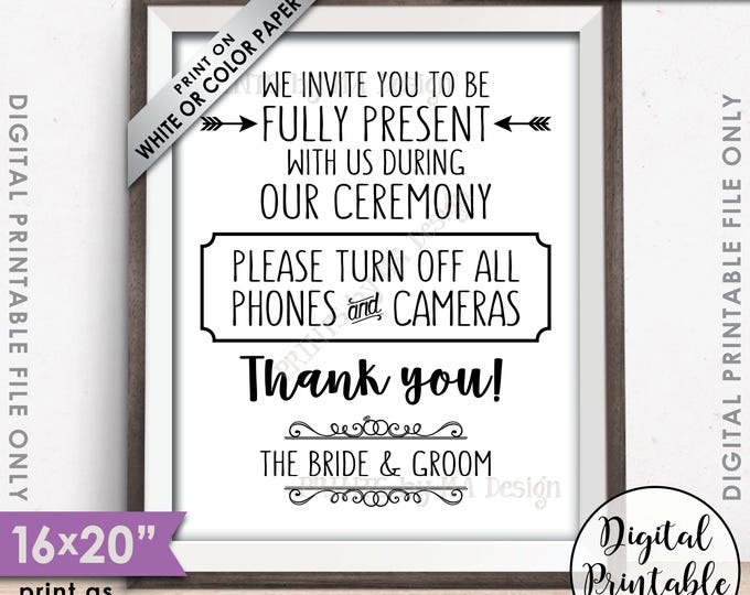"""Unplugged Ceremony Sign No Phones or Cameras Unplugged Wedding Sign, Unplugged Sign, Turn off Phones, 8x10/16x20"""" Printable Instant Download"""