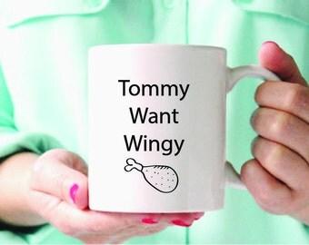 Chris Farley Mug, Tommy Boy Mug, Tommy Want Wingy Mug, Funny Mug, Funny Cup, Ceramic Mug, Coffee Cup, boyfriend, gift
