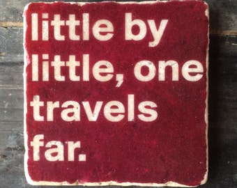 One Travels Far Tolkein Quote Coaster or Decor Accent