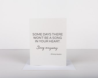 Sing Anyway -  Letterpress Greeting Card