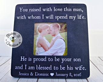 ON SALE Custom Parents Wedding Thank you Gift, You Raised With Love This Man, Parents of the Groom, Wedding Picture Frame, Wedding Thank You