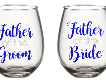 Father of the Bride, Father of the Groom, Stemless Wine Glass, Father of the Bride Gift, Father of the Groom Gift, Father of the Bride Decal