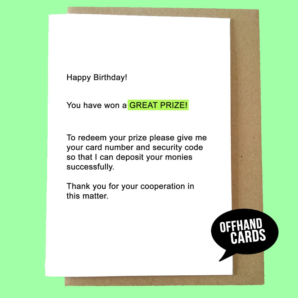Funny Scam Email Birthday Card. Humour Card Adult Card
