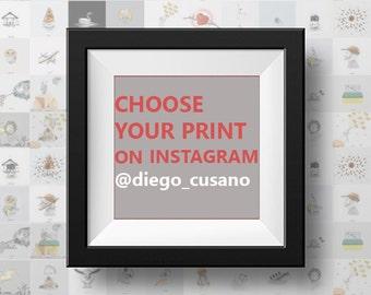 Scegli la tua stampa / Choose your print