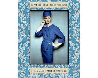 It's a Shame - Funny Birthday Card, Snarky Card