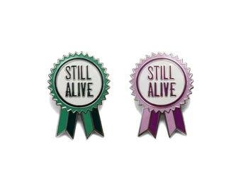 Still Alive Award Enamel Pin / Lapel Pin / Pin Badge