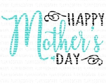 mothers day svg, mothers day dxf, happy mothers day svg, happy mothers day dxf files, mom svg, mother svg, svg mothers day,