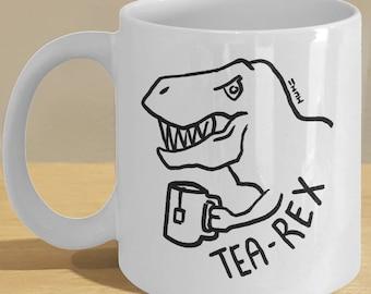 Tea Rex Tyrannosaurus Gift Mug // Dinosaur Coffee Mug // Tea Lover T Rex Fan!