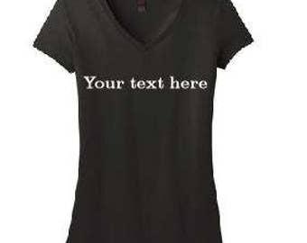 Ladies Fit V-Neck custom T-Shirt,  personalized T-shirt, girls custom t-shirts,  tops, Idaho Embroidery, Ladies custom shirts