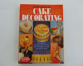 Wilton Yearbook 1979 Cake Baking Decorating Book It's Great to Celebrate