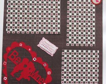 "SALE -- Be Mine 12x12""  Valentine's Day Scrapbook Page"