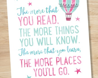 Dr. Seuss Print, The More You Read the More Things You Will Know, Dr. Seuss Quote, PRINTABLE WALL ART, Pink and Mint Decor, Kids Wall Art