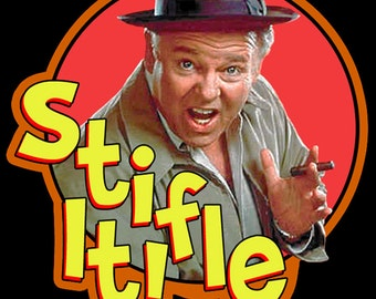 """70's TV Comedy Classic All In The Family Archie Bunker """"Stifle It!"""" custom tee Any Size Any Color"""
