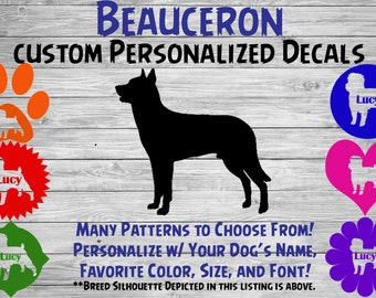 Beauceron Personalized Dog Silhouette Vinyl Decal - Dog Sticker - Window Decal - Car Sticker – Dog Name Tumbler, Phone  – Custom Name Decal