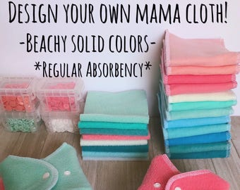 Design your own Mama Cloth Pads-Solid Beach Colors