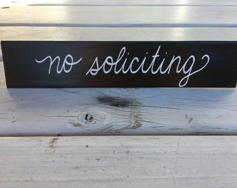 No Soliciting handpainted sign
