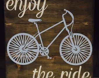 Enjoy the Ride hand crafted Pallet Sign