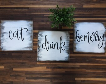 Eat, Drink, Be Merry - Wood Signs