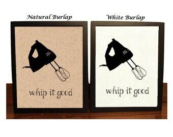 Whip it Good | Hand Mixer | Funny Kitchen Pun | Kitchen Decor | Restaurant Decor | Kitchen Home Decor | Funny Kitchen Sign