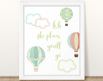 Oh The Places You'll Go Nursery Print, Nursery Wall Art, Nursery Quote, Baby Print, Baby Shower, Hot Air Balloon - Green