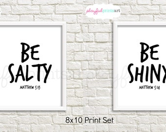 Be Salty & Be Shiny Print Set, 8x10, Instant Downloadn*Limited Time Offer*