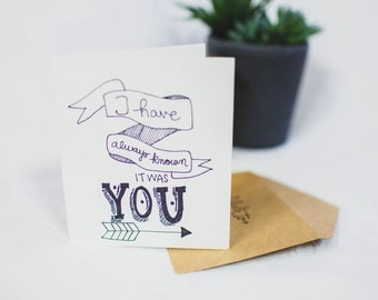 I have always known it was you Handmade Card