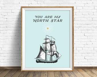 "art print, instant download printable art, nautical, sail boat, typography print, quote art, large art, large wall art, ocean - ""North Star"""