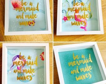 Be a Mermaid and make waves box frame