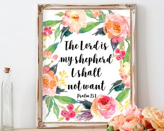 The Lord Is My Shepherd, Psalm 23:1, Instant Download, Bible Verse Print, Bible Quotes, Printable, Wall Art, Christian Print, Scripture