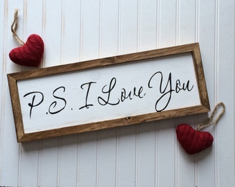 P.S. I Love You Wood Framed Wood Sign // love sign // I love you // love quotes // romantic gift // love decor // anniversary gift